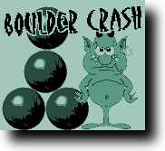 Gameboy Game *Boulder Crash*